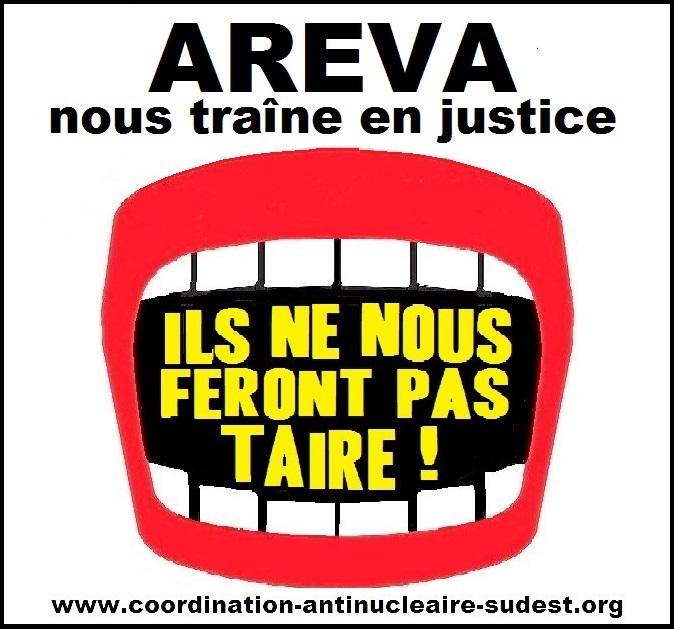 Plainte de Areva contre la Coordination antinucléaire du Sud-est : Procès fixé au 30 août à Paris